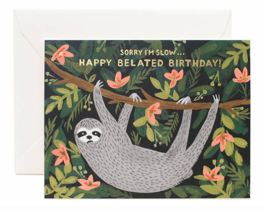 Sloth Related Birthday Card