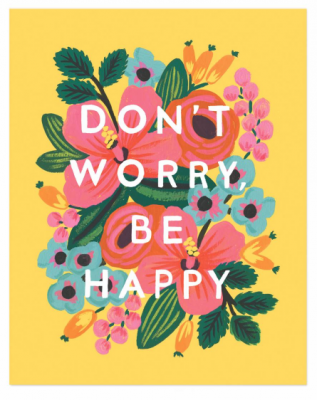 Don t Worry Be Happy Art Print