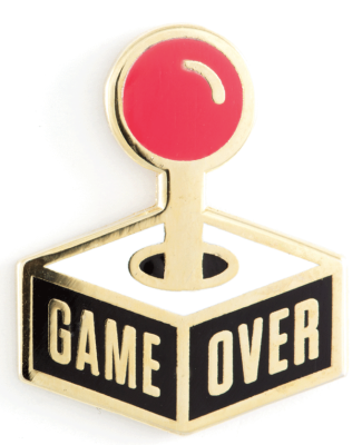 Game Over Pin These Are Things