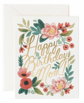Happy Birthday Mom - Rifle Paper Co.