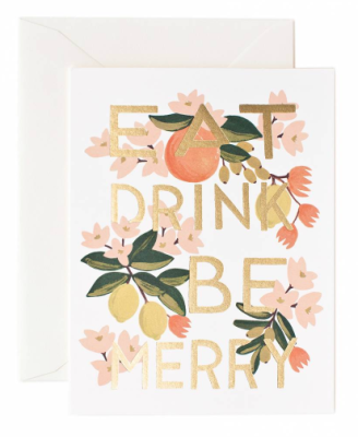 Eat Drink Be Merry - Rifle Paper Co.
