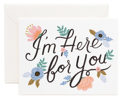 Here For You - Rifle Paper Co.