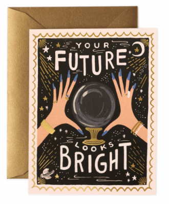 Your Future Looks Bright Card Greeting