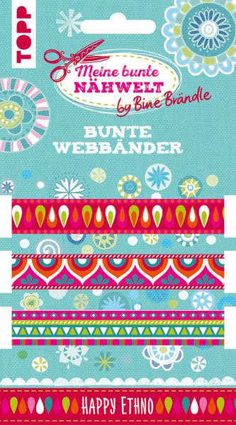 Bine Brändle Bunte Webbänder Happy Ethno