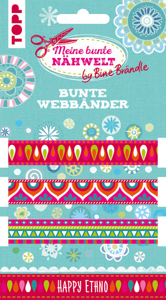 Bine Braendle Bunte Webbaender Happy Ethno