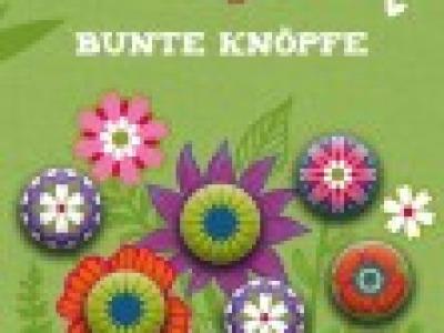 Bine Brändle Bunte Knöpfe Flower Dreams: