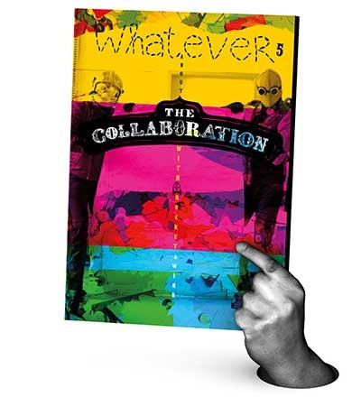 THE COLLABORATION - A Whatever Artbook