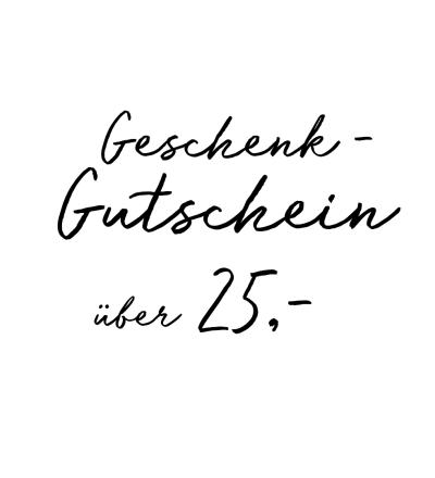 Gutschein über 25- EUR