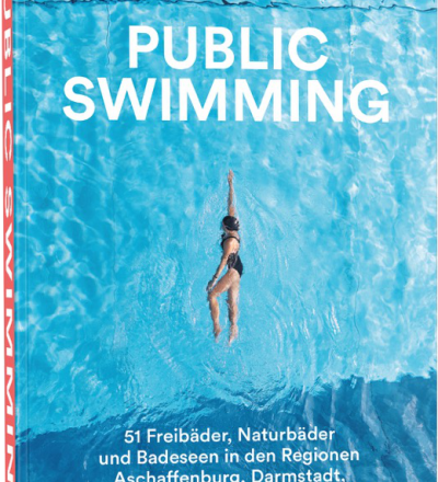 Public Swimming - Der Erste Freibadführer - GABI SCHIRRMACHER