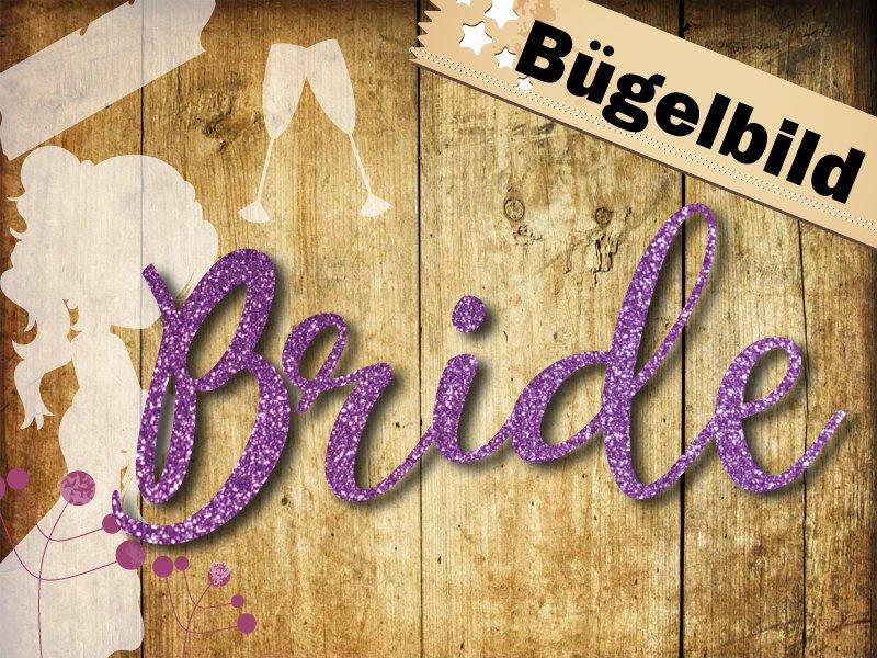 Glitzer Buegelbild Bride oder Bride crew