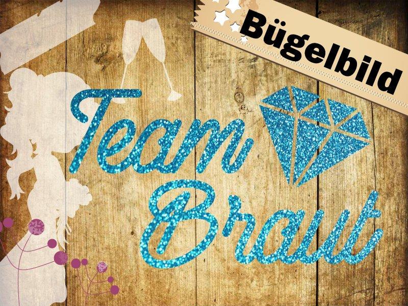 Glitzer/ Velour Bügelbild Team Braut mit Diamant
