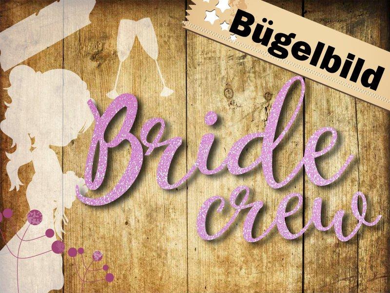 Glitzer/ Velour Buegelbild Bride crew