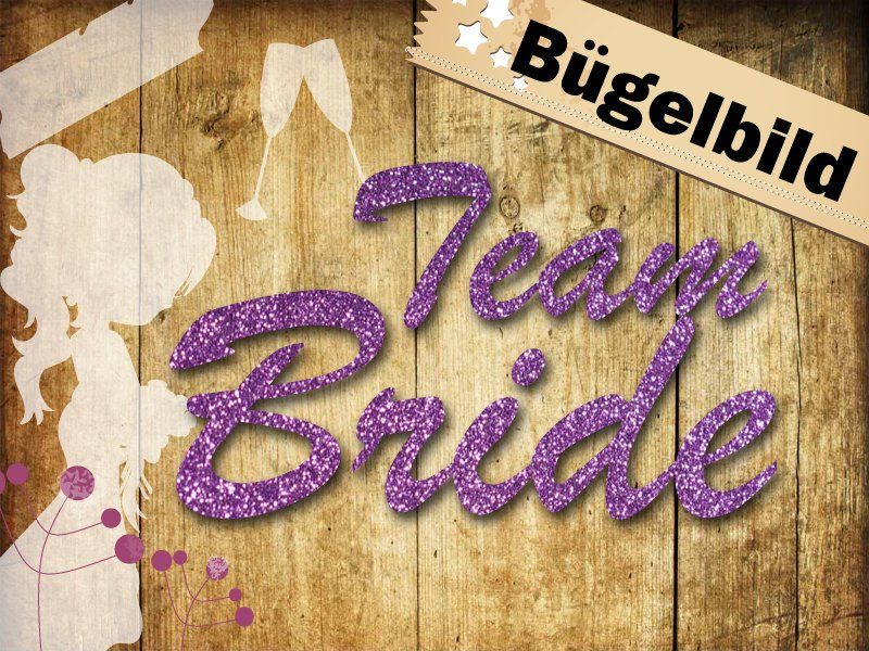 Glitzer/ Velour Buegelbild Team Bride
