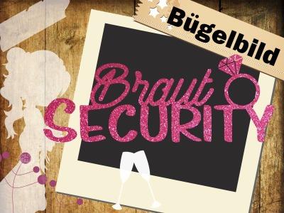 Glitzer Bügelbild Braut security