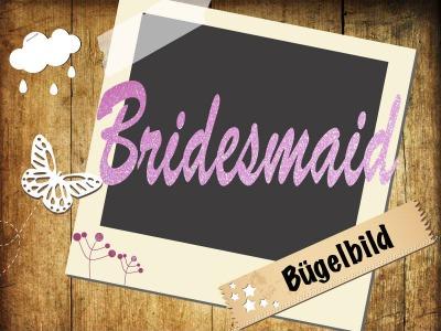 Glitzer/Flock Bügelbild Bridesmaid