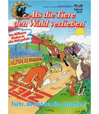 Als die Tiere den Wald verließen - Comic - Ausgabe 13 - Fuchs, du hast den Sieg gestohlen