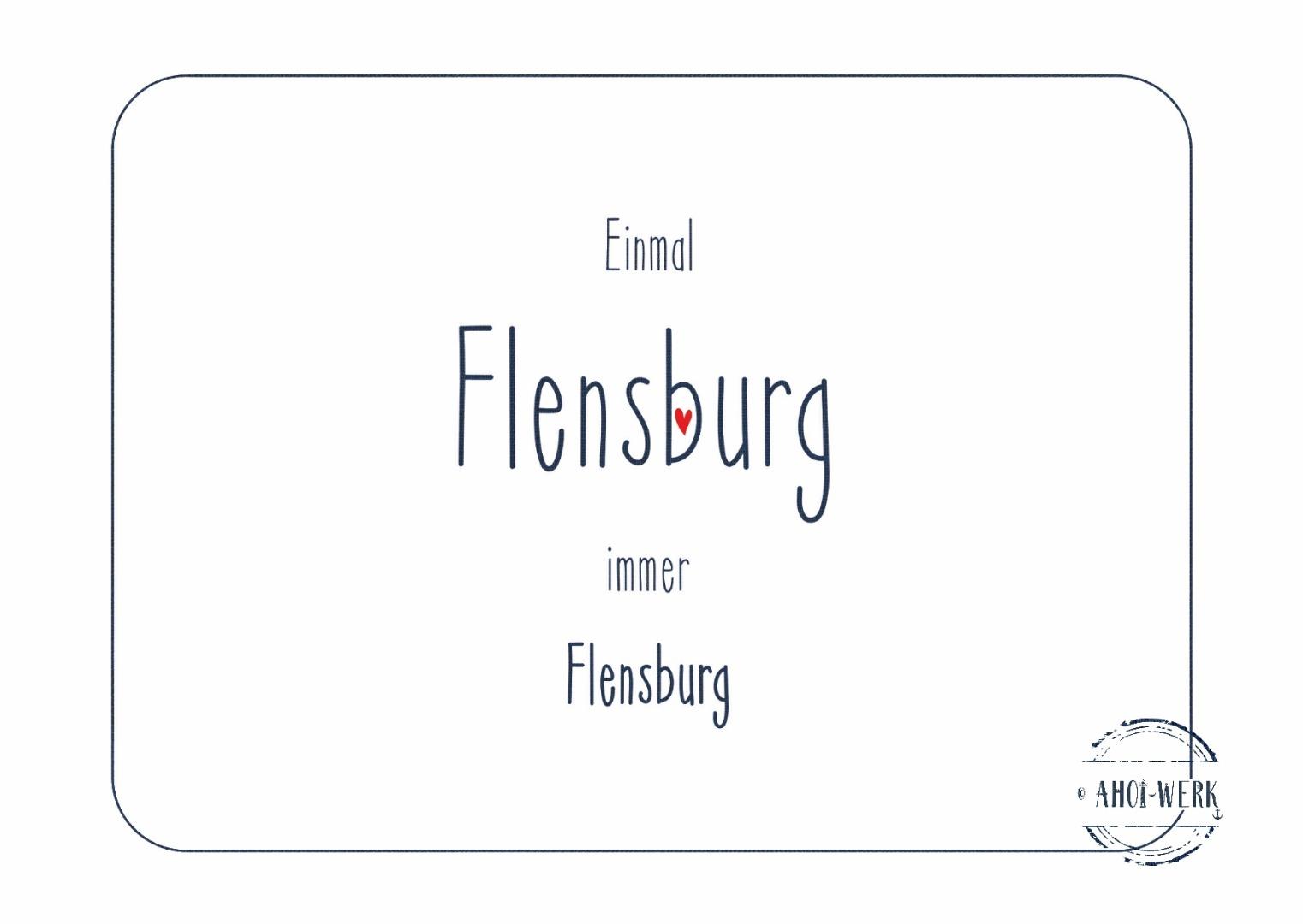 Postkarte Einmal Flensburg immer Flensburg