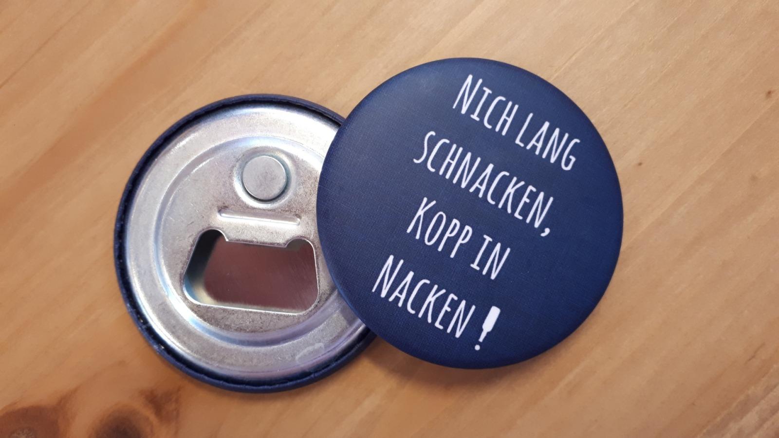 Flaschenöffner magnetisch Nich lang schnacken...