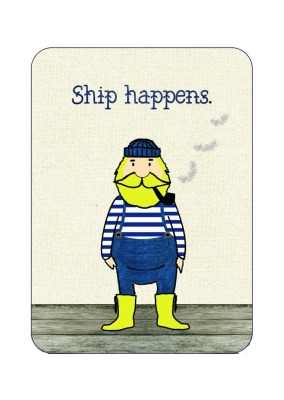 Postkarte Ship happens