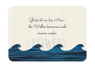Postkarte Glück ist wie das Meer
