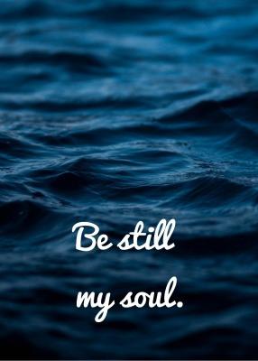 Be still my soul - Größe 13 18 cm