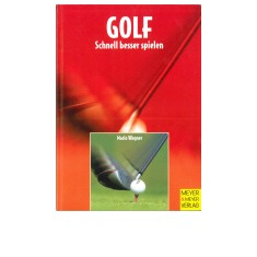 GOLF - Schneller besser spielen - Golf - Schneller besser spielen ist ein Buch mit vielen Tipps und Tricks wie man etwas konzentrierter und schneller ueber die Runde auf dem Platz kommt.