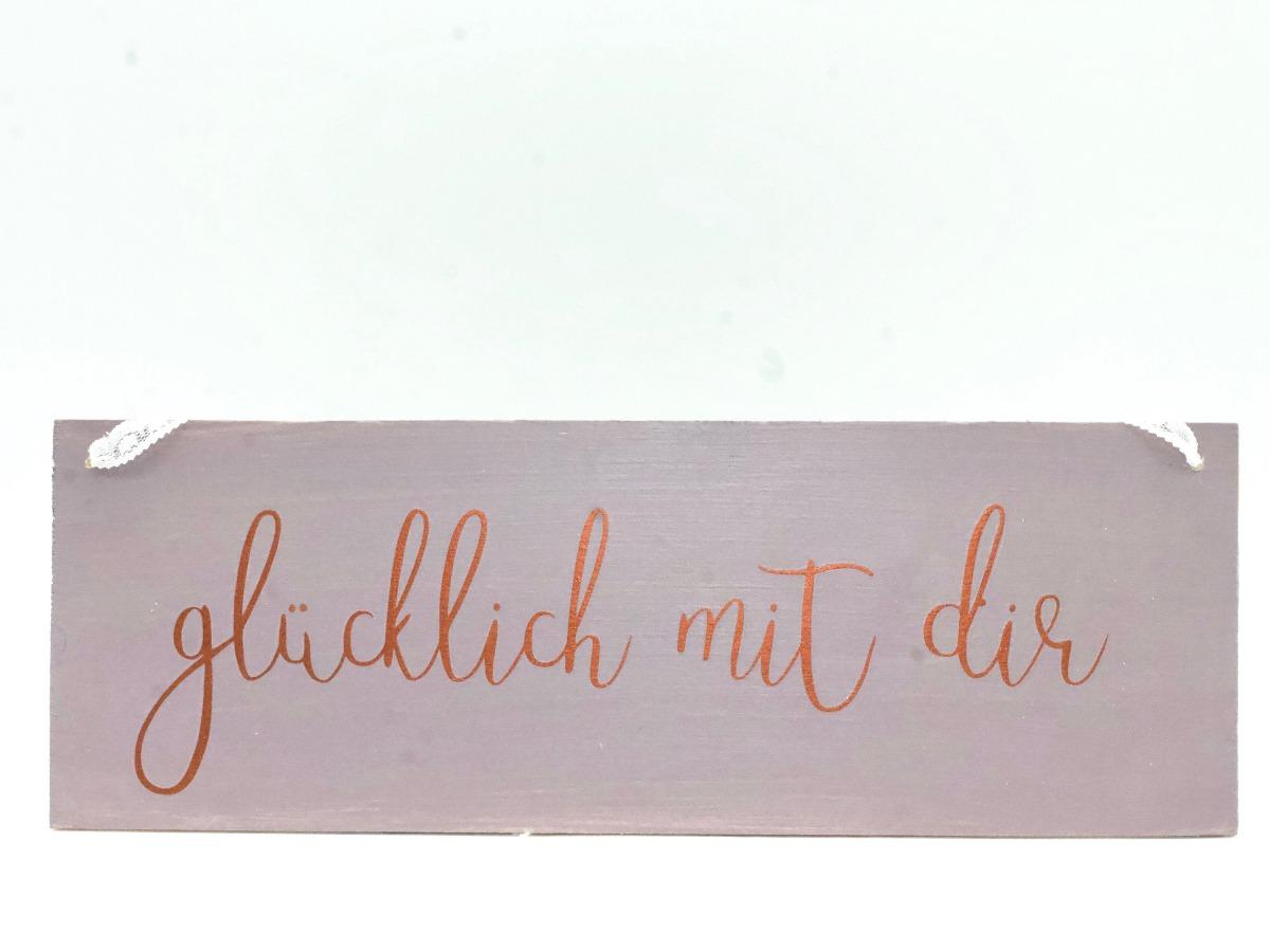Glücklich mit dir Holzschild versch Farben   Online Shop
