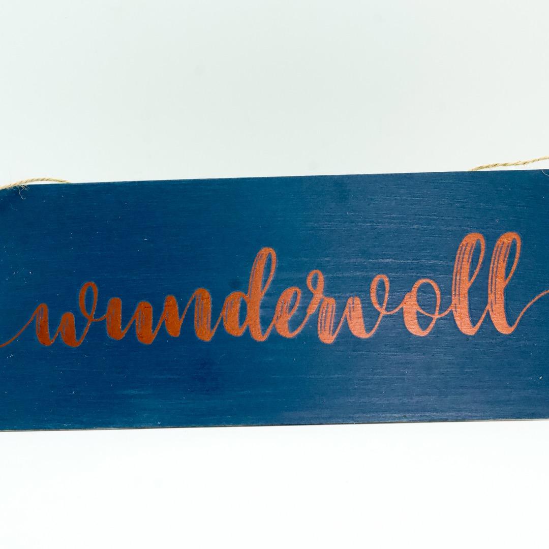 wundervoll - Holzschild 5