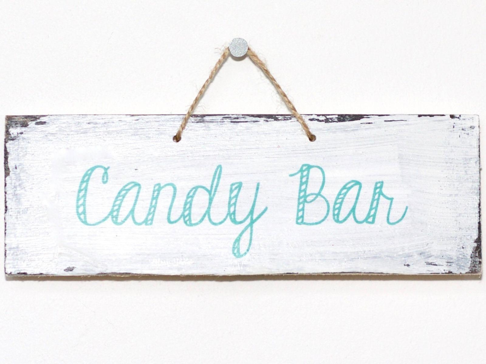 Candy Bar vintage Holzschild mint weiß