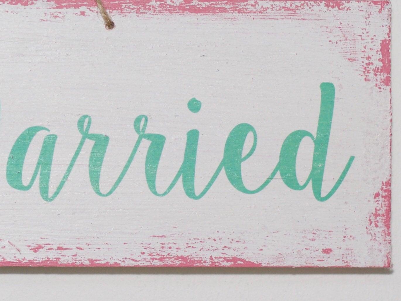 Just Married- vintage Holzschild pink mint