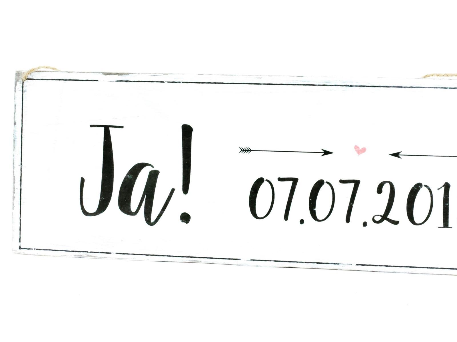 Ja Holzschild mit Datum