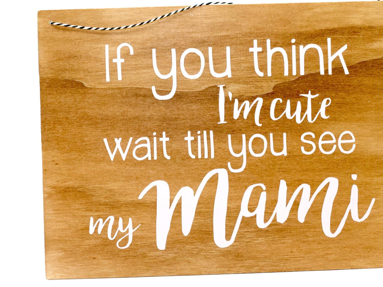 cute Mami - Holzschild 3