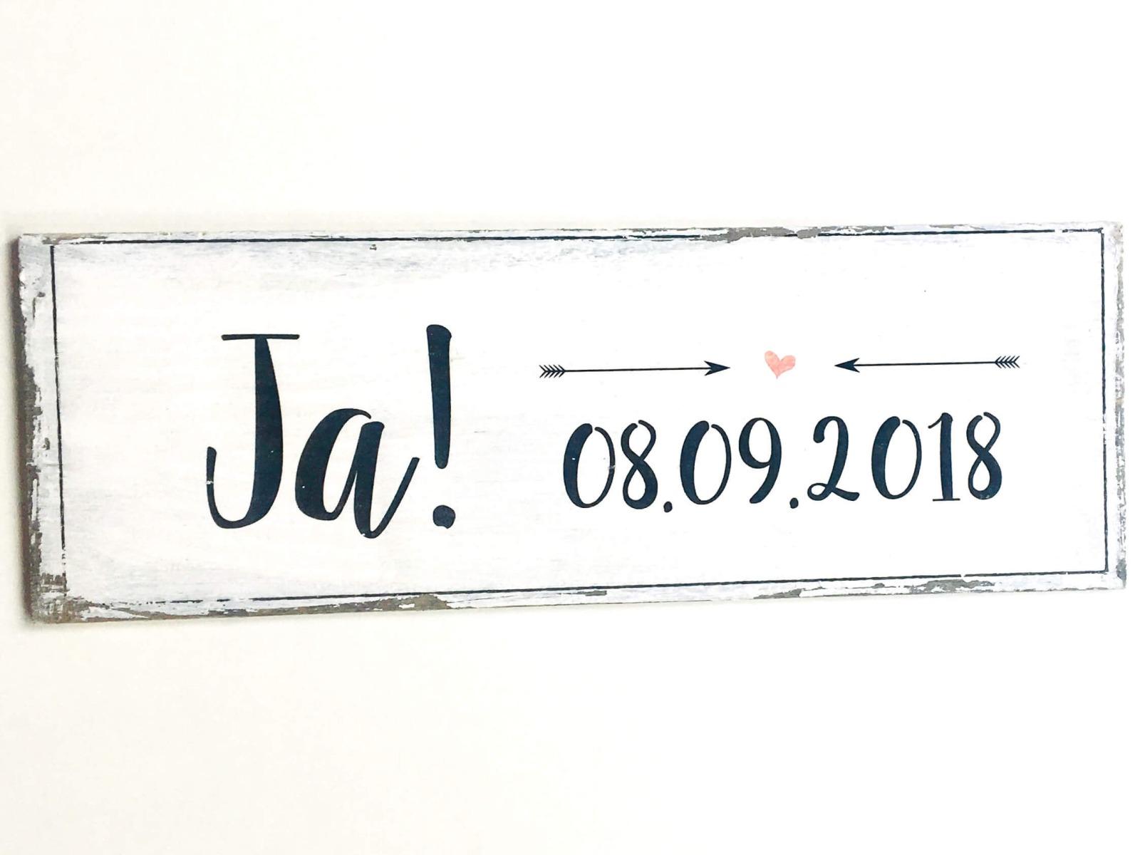 Ja Holzschild mit Datum 2