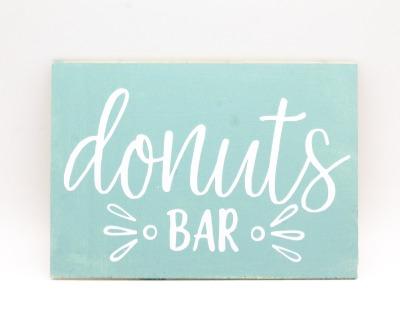 Donut Bar Holzschild versch Farben wählbar