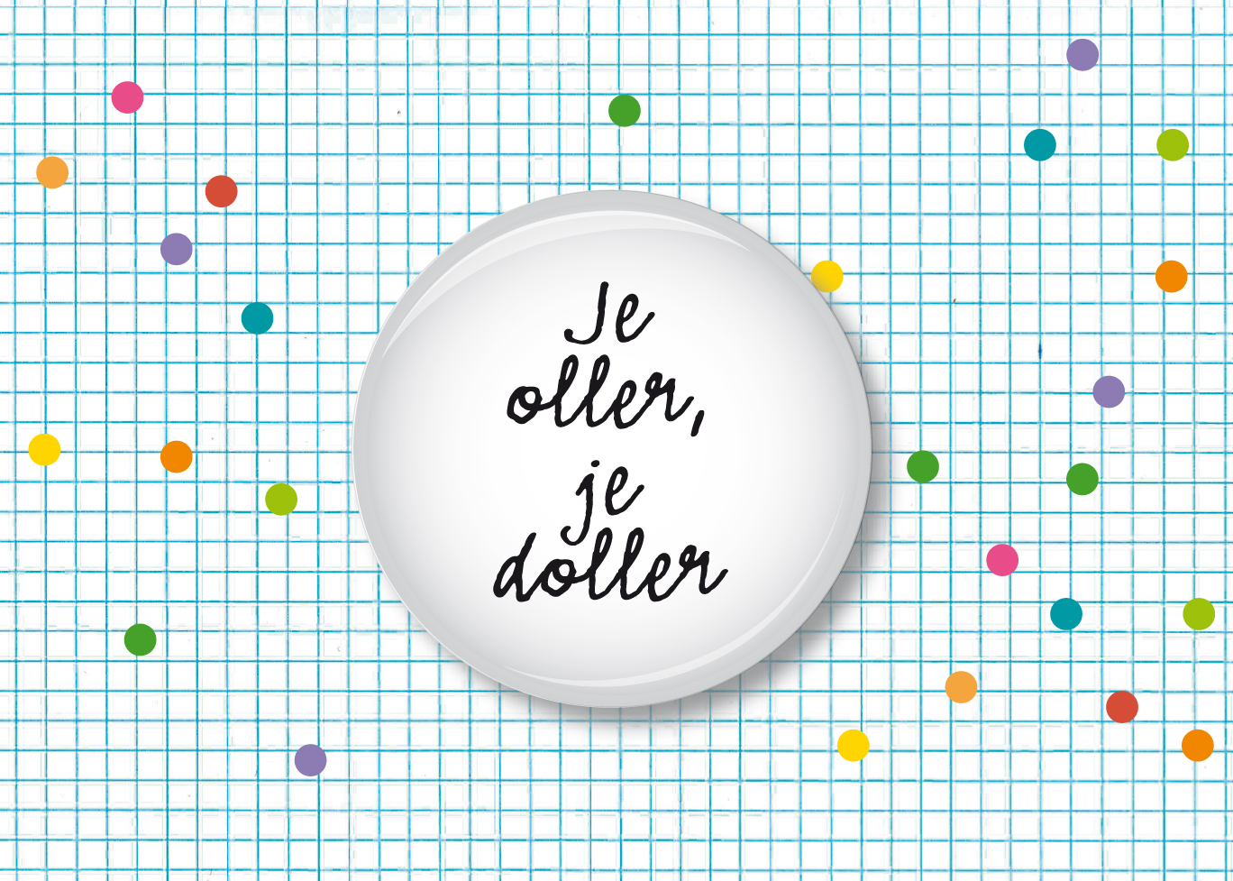 Button Je oller je doller