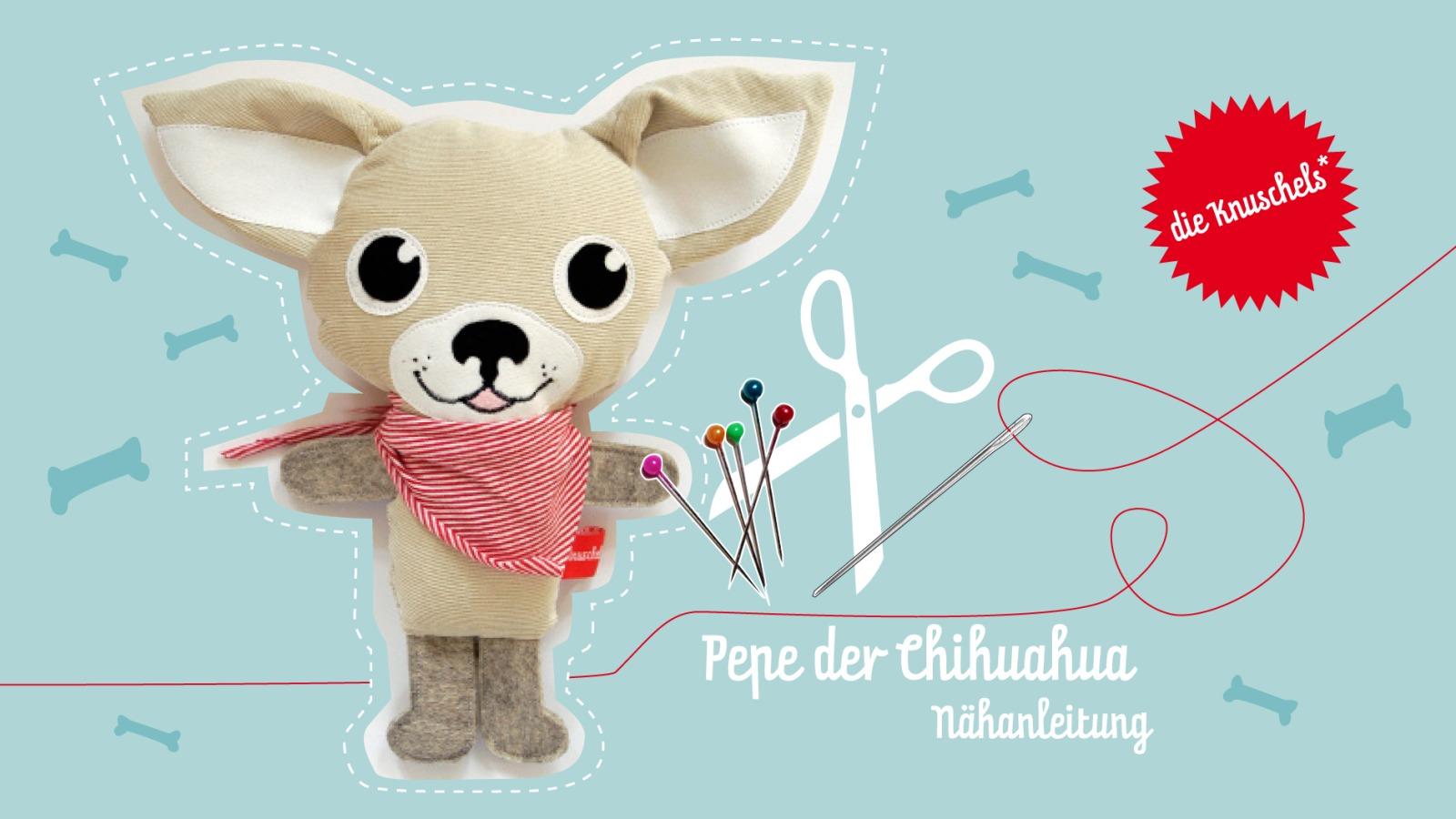 Chihuahua Pepe Naehanleitung und Schnitt