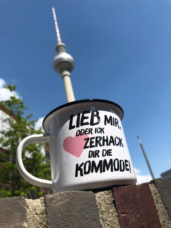 Emailletasse Lieb mir, oder ich zerhack dir die Kommode Emaillebecher Tasse Berliner Mundart - 3