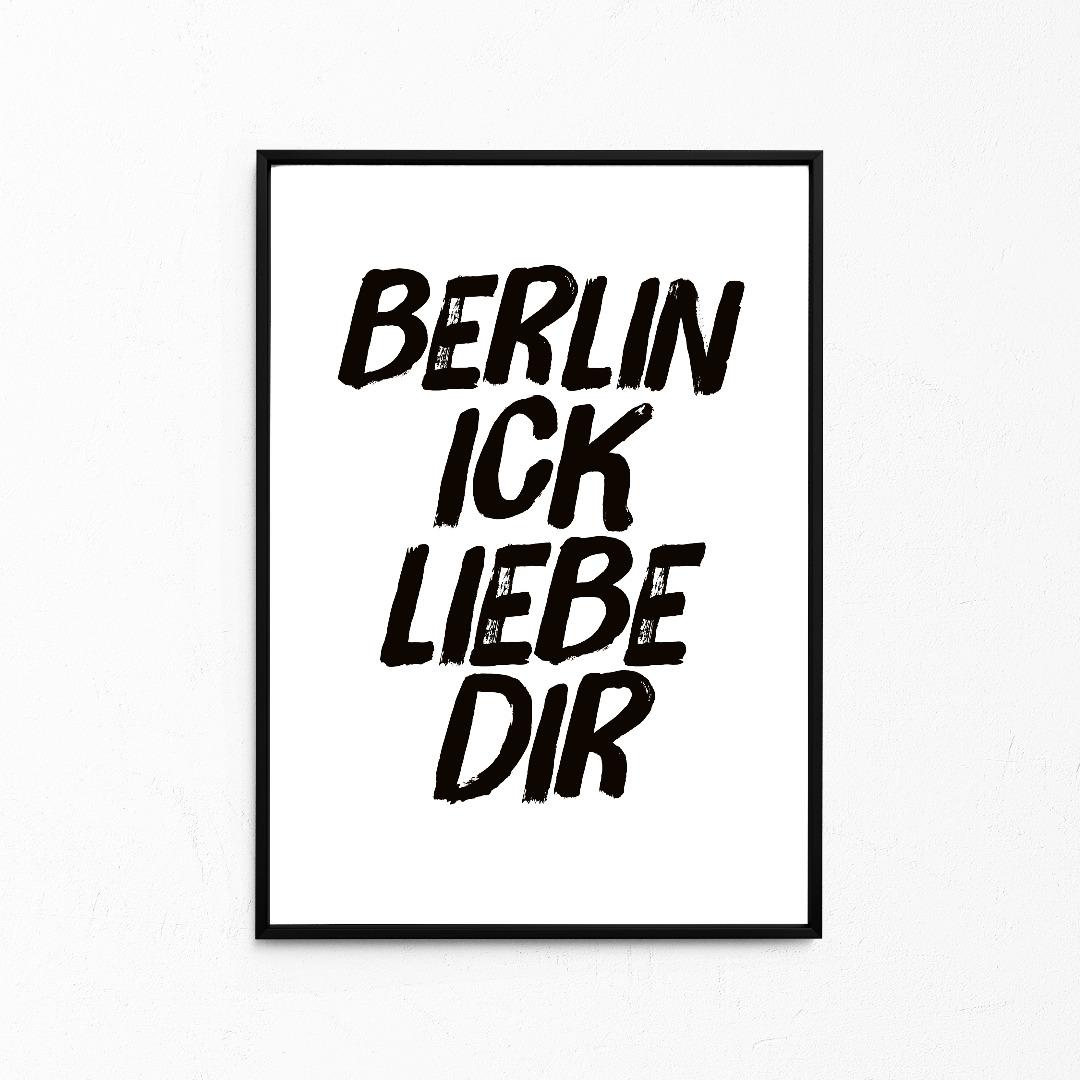 Berlin ick liebe dir, Kleines Poster, Berliner Mundart, Print - 1