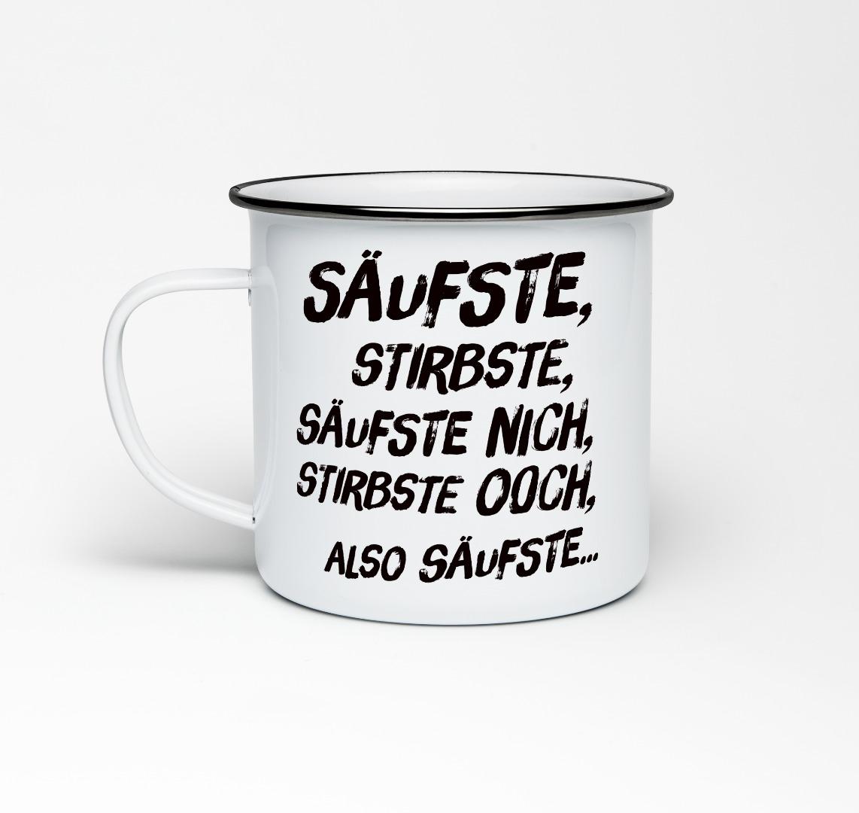 Emailletasse Säufste, stirbste. Säufste nich, stirbste och... Emaillebecher Tasse Berliner Mundart