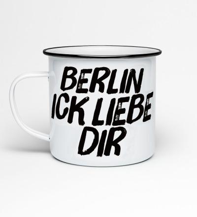 Emailletasse Berlin ick liebe dir Emaillebecher Tasse Berliner Mundart - Becher mit Spruch