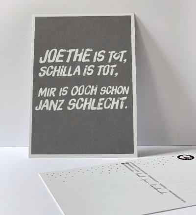 Postkarte Joethe ist tot Schilla ist