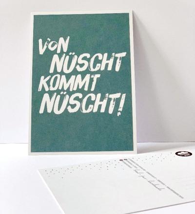 Postkarte, von nüscht komt nüscht ... Berliner Mundart