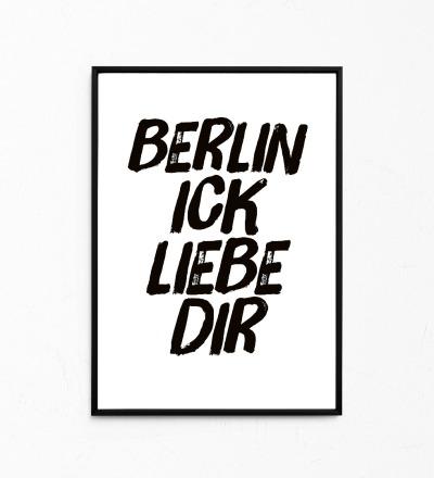 Berlin ick liebe dir, Kleines Poster, Berliner Mundart, Print - Poster A4