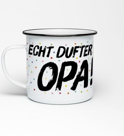 Emailletasse Echt dufter Opa Konfetti Emaillebecher Tasse Berliner Mundart Opa Großvater Geschenk Großeltern - Becher mit Aufdruck