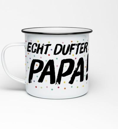 Emailletasse Echt dufter Papa Konfetti Emaillebecher Tasse Berliner Mundart Papa Vater Vatertag Geschenk Papi - Becher mit Aufdruck