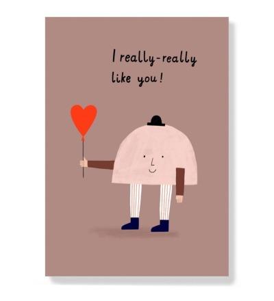 I really really like you -