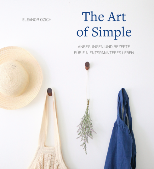 THE ART OF SIMPLE von Eleanor Ozich