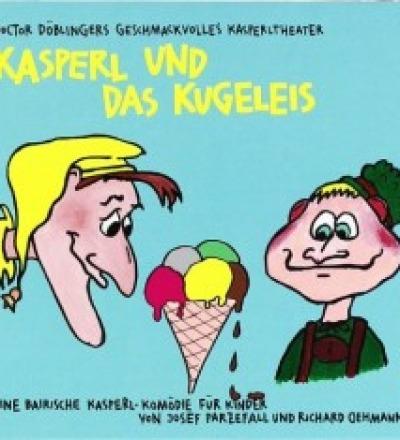 Kasperl und das Kugeleis - CD