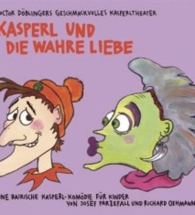 Kasperl und die wahre Liebe