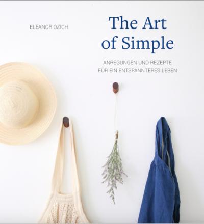 THE ART OF SIMPLE von Eleanor Ozich - VERLAG FREIES GEISTESLEBEN